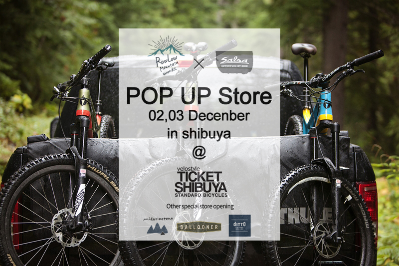 いよいよ明日から Rawlow Mountain Works & SALSA CYCLES POP UP SHOP in SHIBUYA